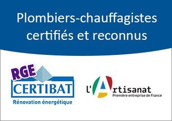 Plombier Chauffagiste certifié Qualibat, RGE et Artisan de France